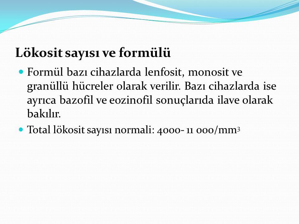 Lökosit sayısı ve formülü