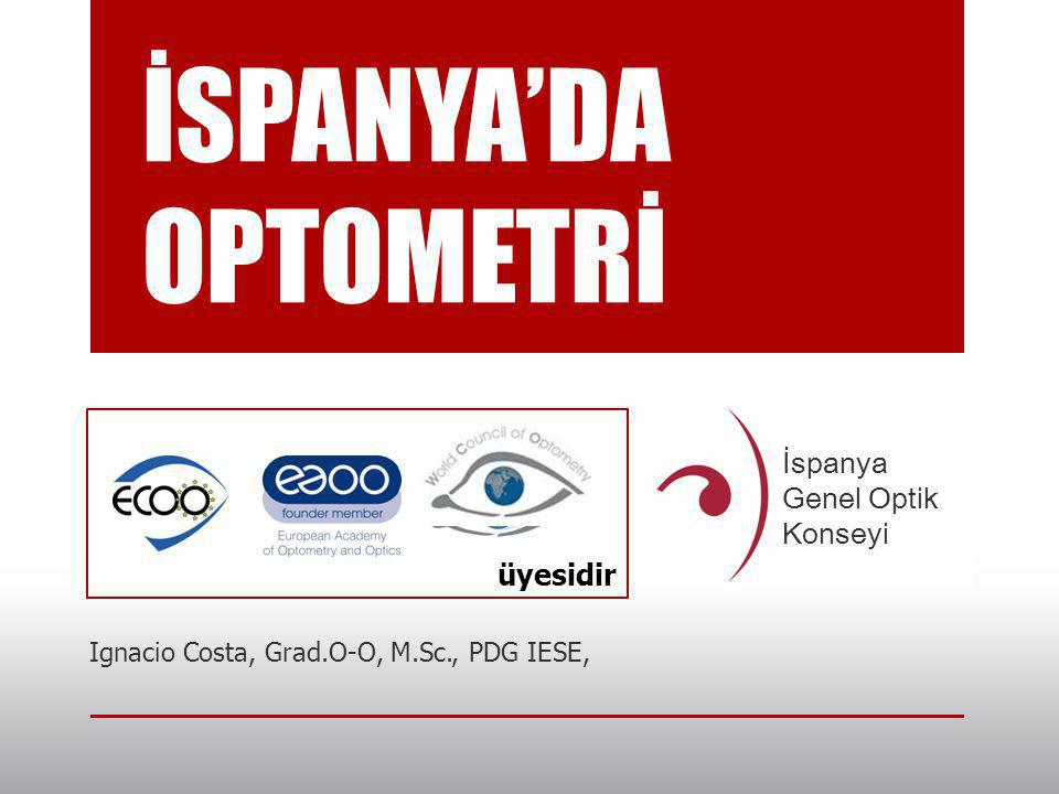 OPTOMETRY IN SPAIN: AN UNSTOPPABLE EVOLUTION
