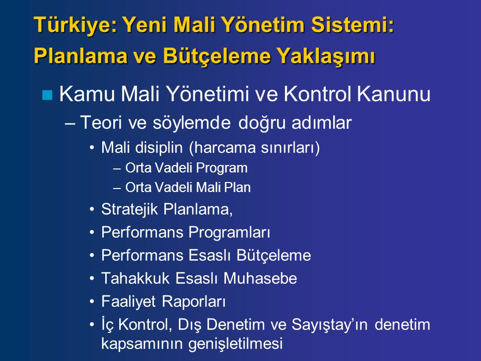 Türkiye: Yeni Mali Yönetim Sistemi: Planlama ve Bütçeleme Yaklaşımı