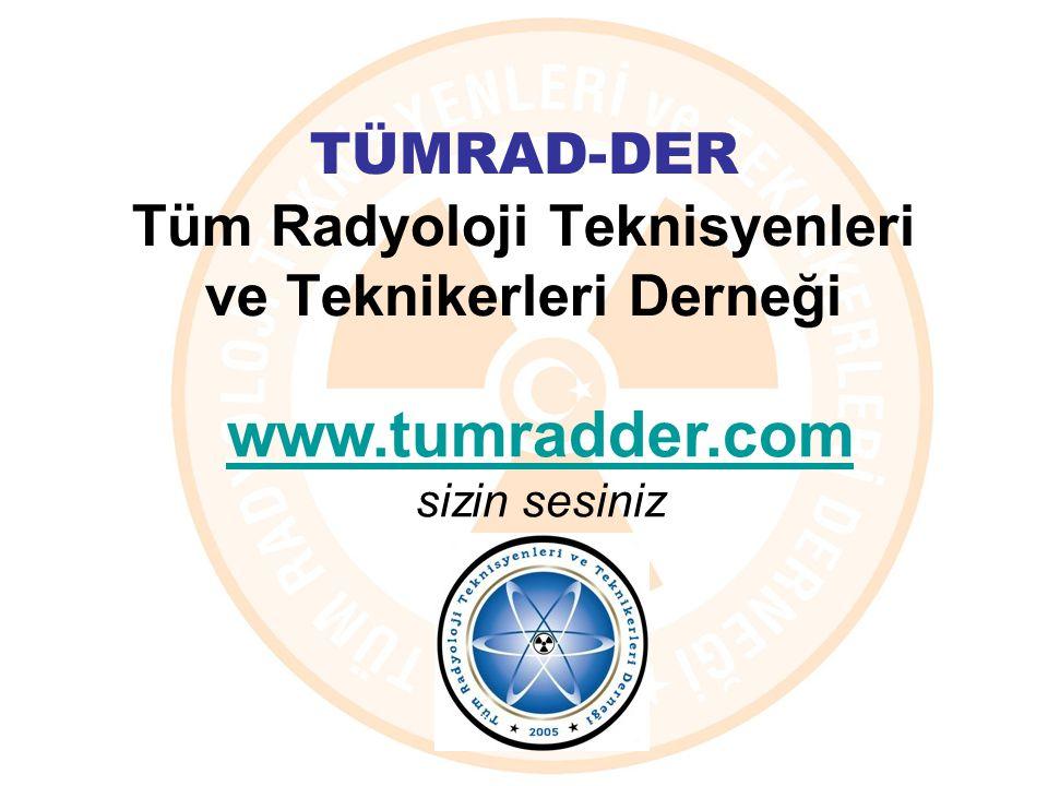 TÜMRAD-DER Tüm Radyoloji Teknisyenleri ve Teknikerleri Derneği