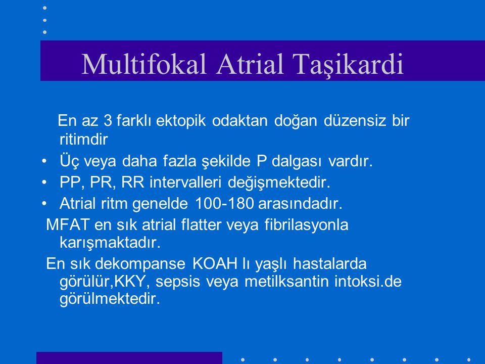 Multifokal Atrial Taşikardi