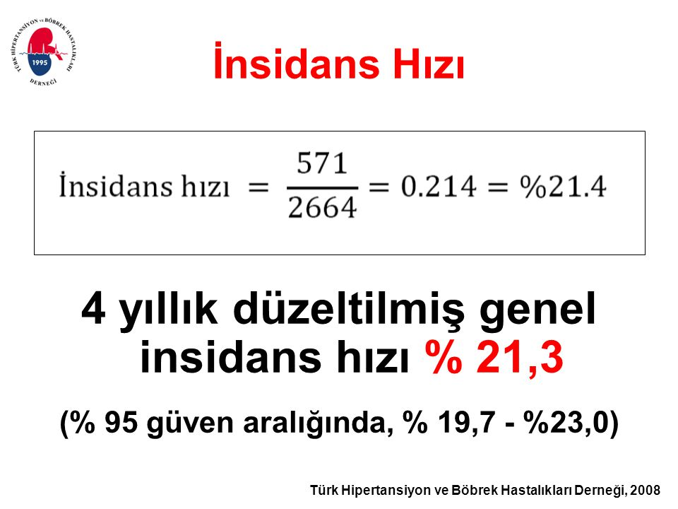 4 yıllık düzeltilmiş genel insidans hızı % 21,3