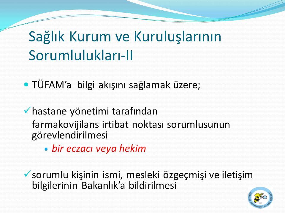 Sağlık Kurum ve Kuruluşlarının Sorumlulukları-II