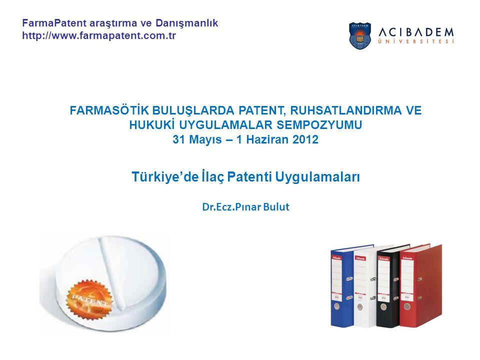 Türkiye'de İlaç Patenti Uygulamaları