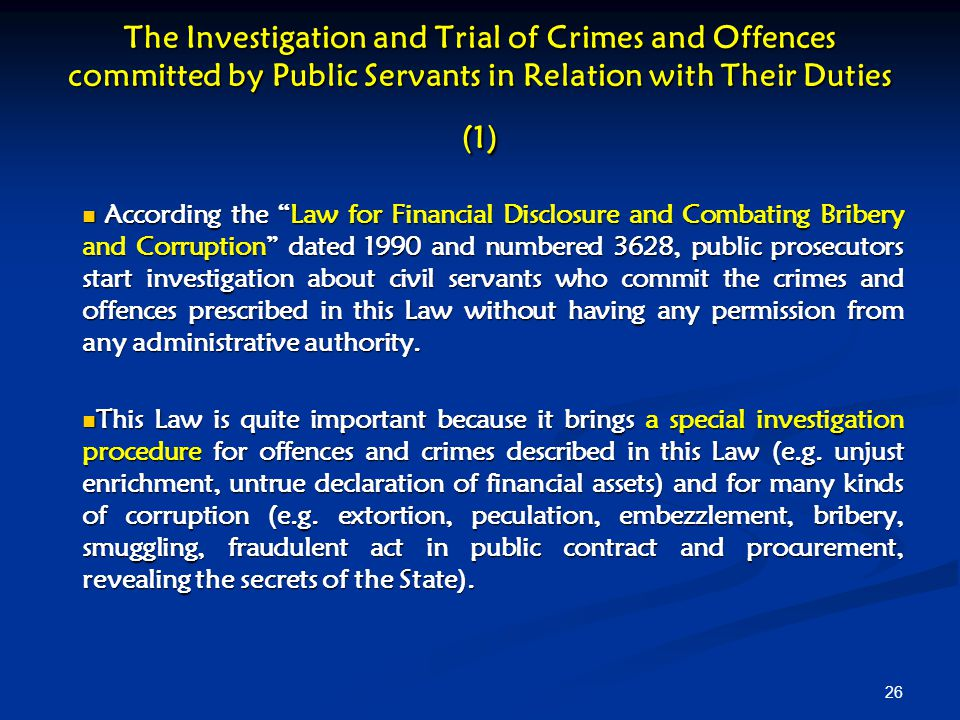 The Investigation and Trial of Crimes and Offences committed by Public Servants in Relation with Their Duties (1)