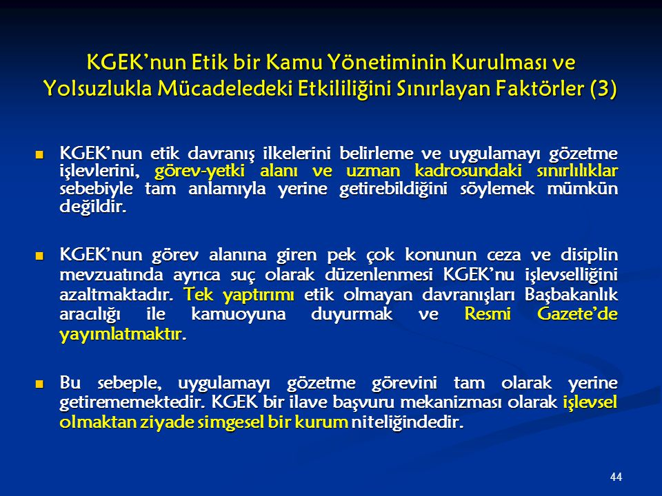 KGEK'nun Etik bir Kamu Yönetiminin Kurulması ve Yolsuzlukla Mücadeledeki Etkililiğini Sınırlayan Faktörler (3)