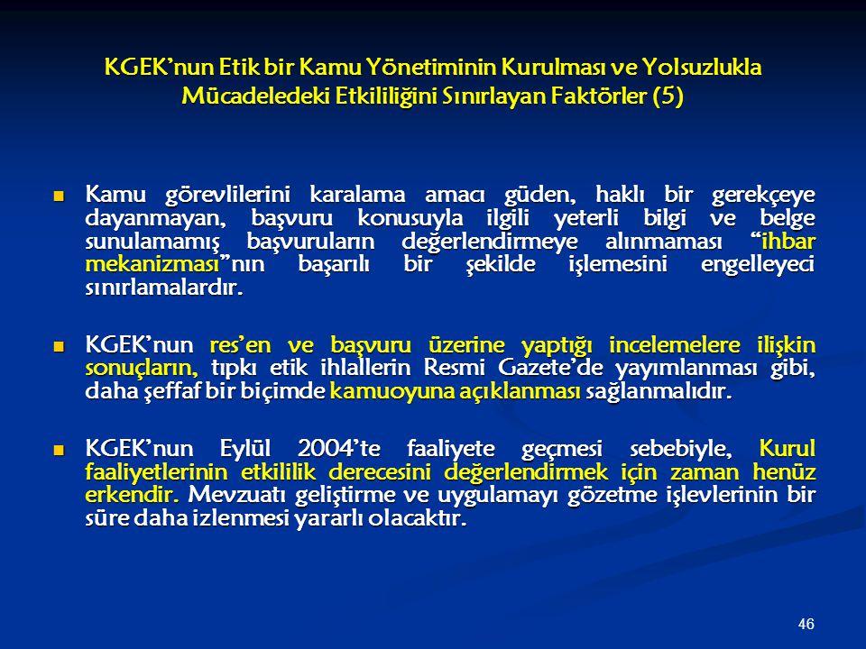 KGEK'nun Etik bir Kamu Yönetiminin Kurulması ve Yolsuzlukla Mücadeledeki Etkililiğini Sınırlayan Faktörler (5)
