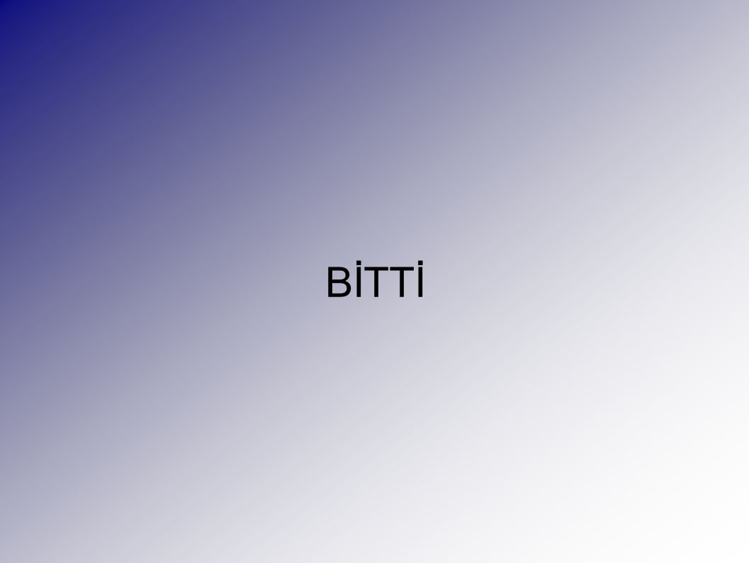 BİTTİ