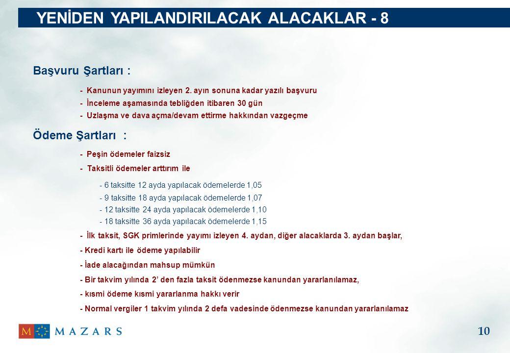 YENİDEN YAPILANDIRILACAK ALACAKLAR - 8