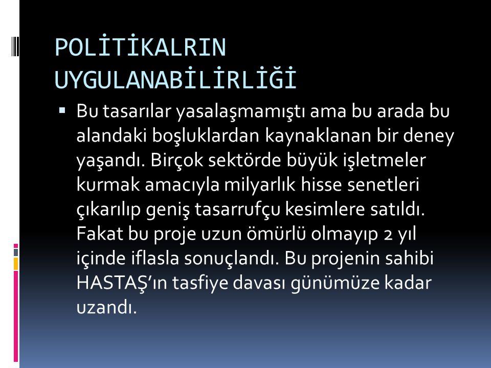 POLİTİKALRIN UYGULANABİLİRLİĞİ
