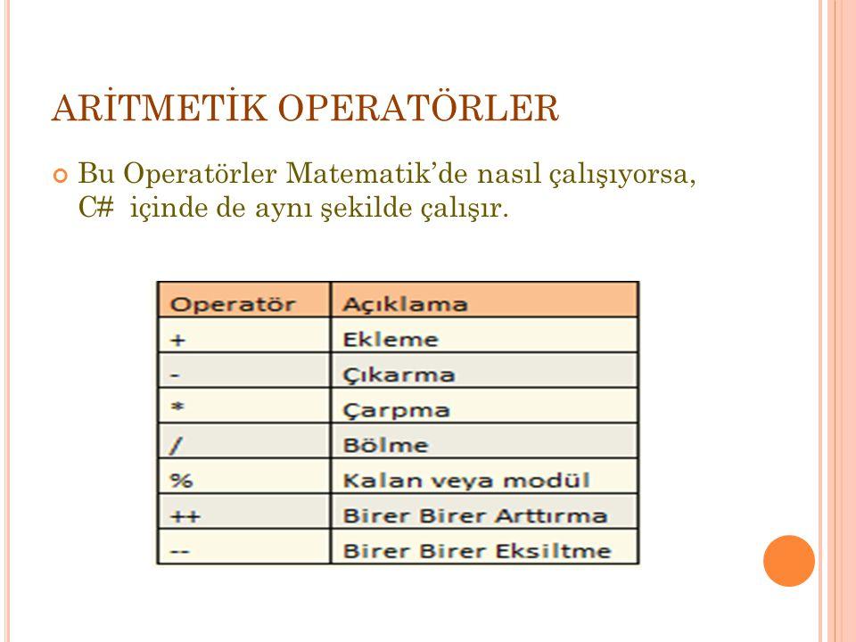 ARİTMETİK OPERATÖRLER