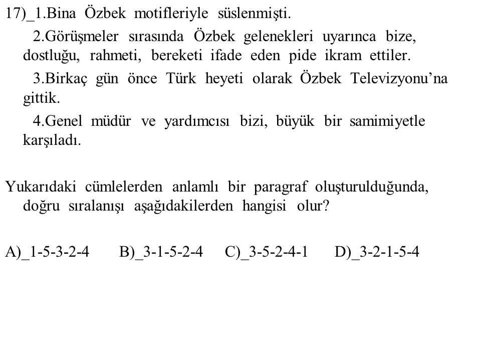 17)_1.Bina Özbek motifleriyle süslenmişti.