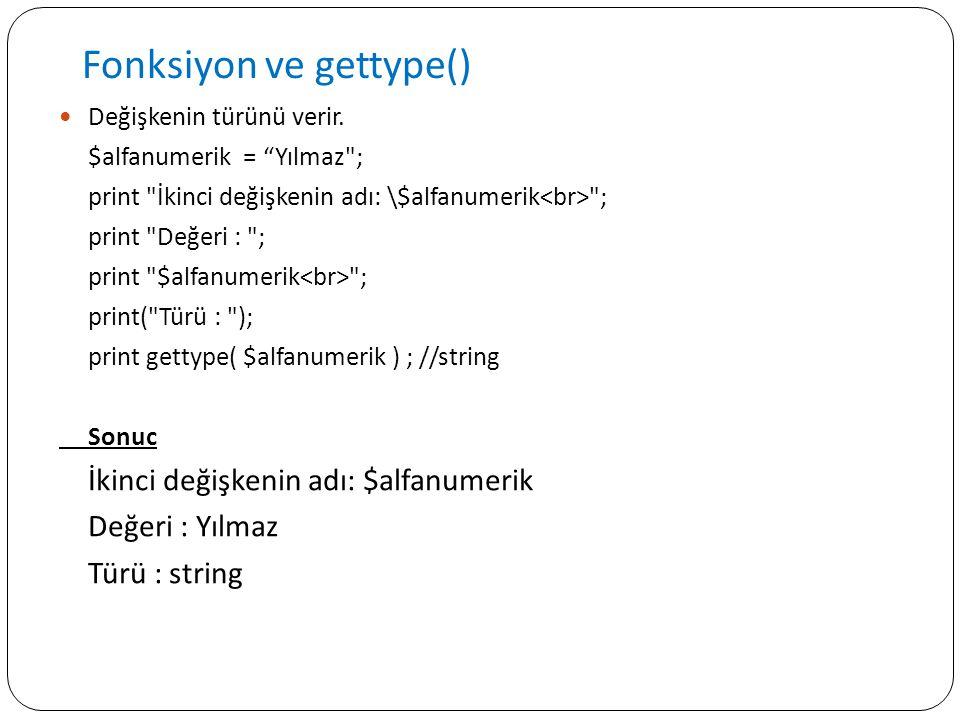 Fonksiyon ve gettype()