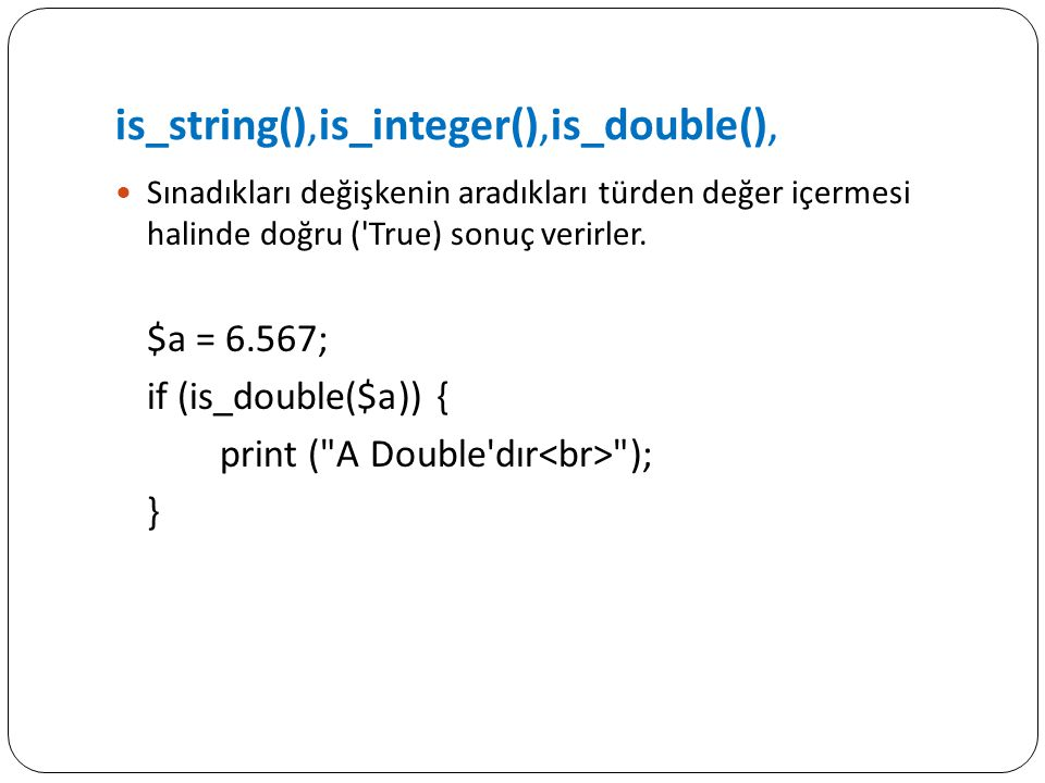 is_string(),is_integer(),is_double(),