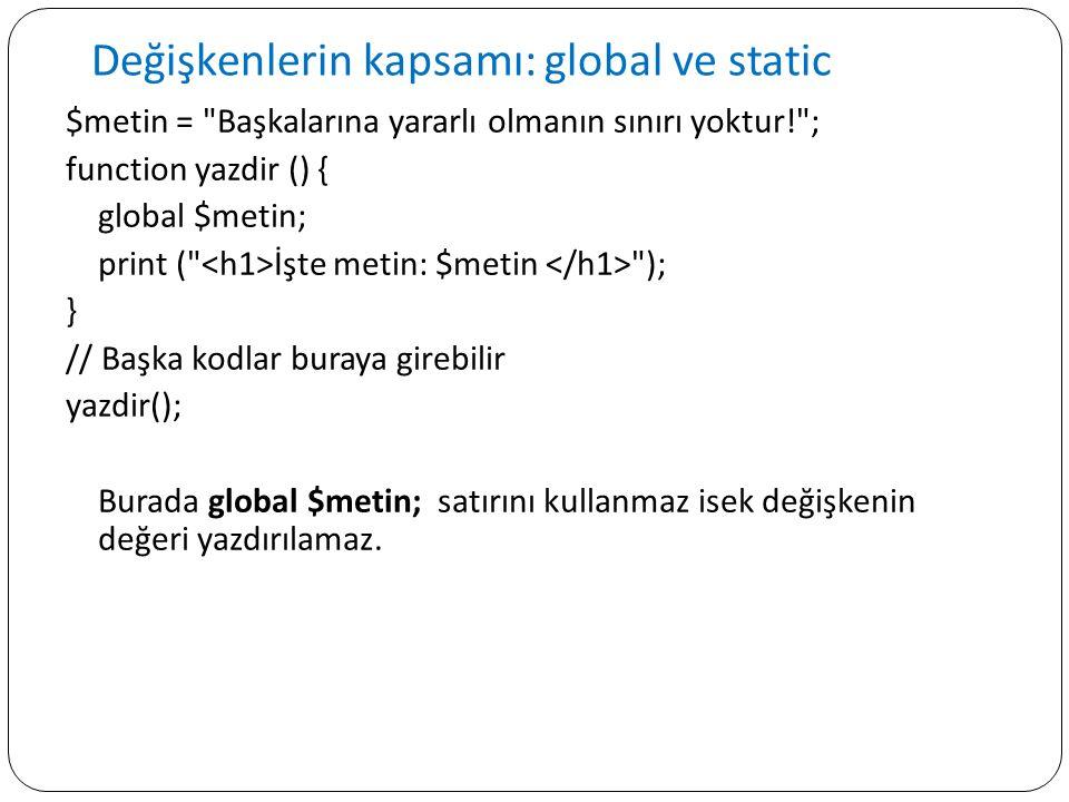 Değişkenlerin kapsamı: global ve static