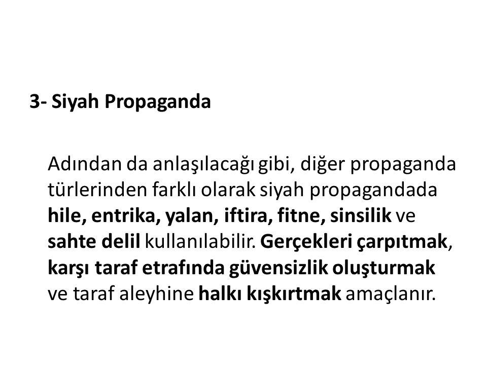 3- Siyah Propaganda