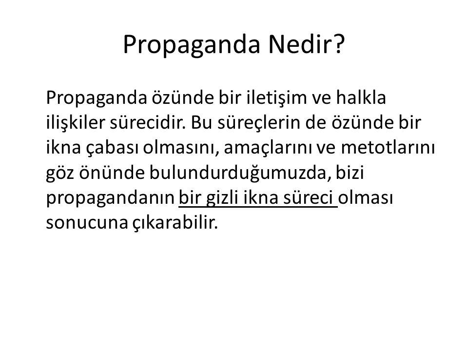 Propaganda Nedir