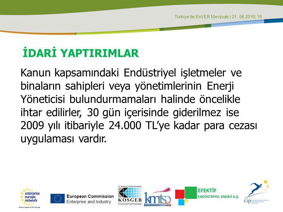 Türkiye'de EnVER Mevzuatı | 21. 06.2010| 16