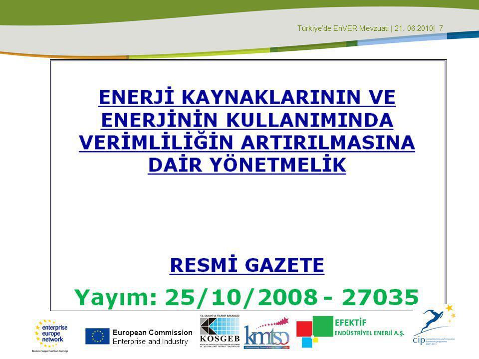 Türkiye'de EnVER Mevzuatı | 21. 06.2010| 7
