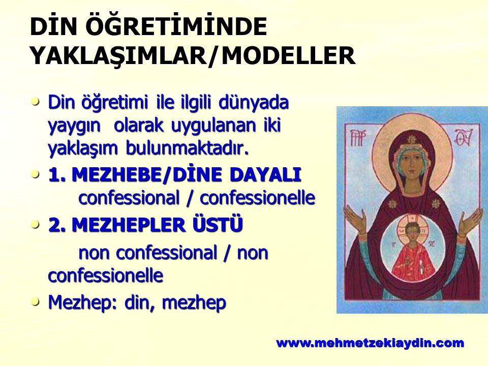DİN ÖĞRETİMİNDE YAKLAŞIMLAR/MODELLER