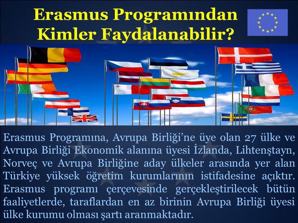 Erasmus Programından Kimler Faydalanabilir