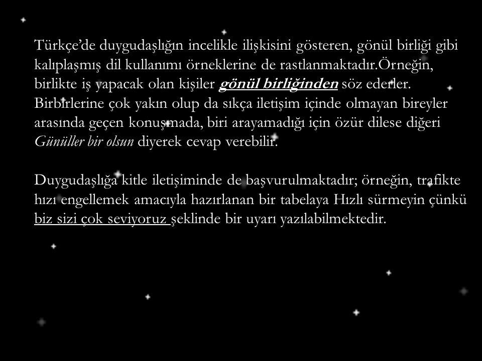 Türkçe'de duygudaşlığın incelikle ilişkisini gösteren, gönül birliği gibi