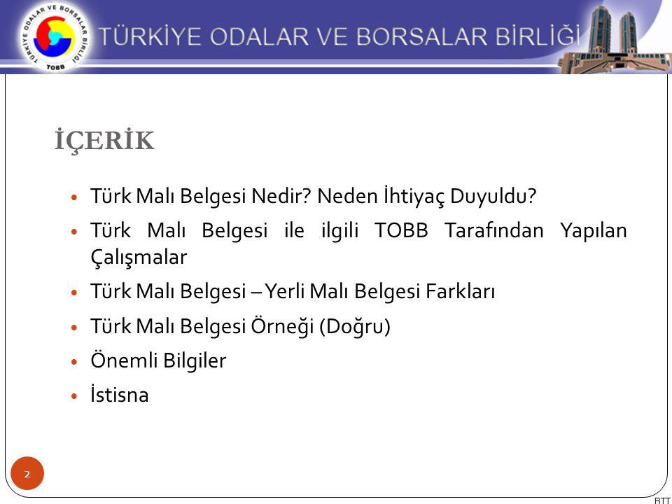İÇERİK Türk Malı Belgesi Nedir Neden İhtiyaç Duyuldu