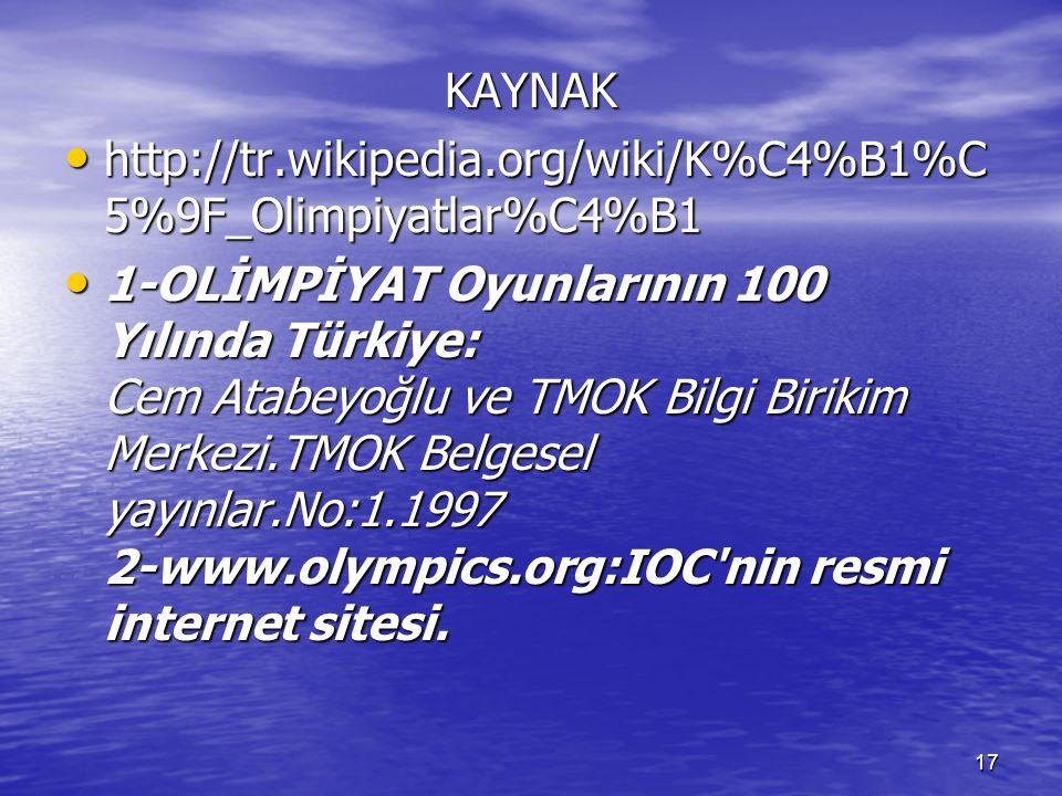 KAYNAK http://tr.wikipedia.org/wiki/K%C4%B1%C5%9F_Olimpiyatlar%C4%B1.