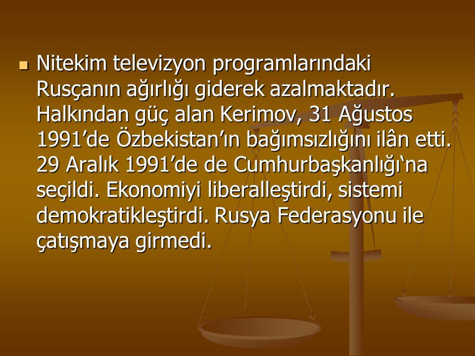 Nitekim televizyon programlarındaki Rusçanın ağırlığı giderek azalmaktadır.