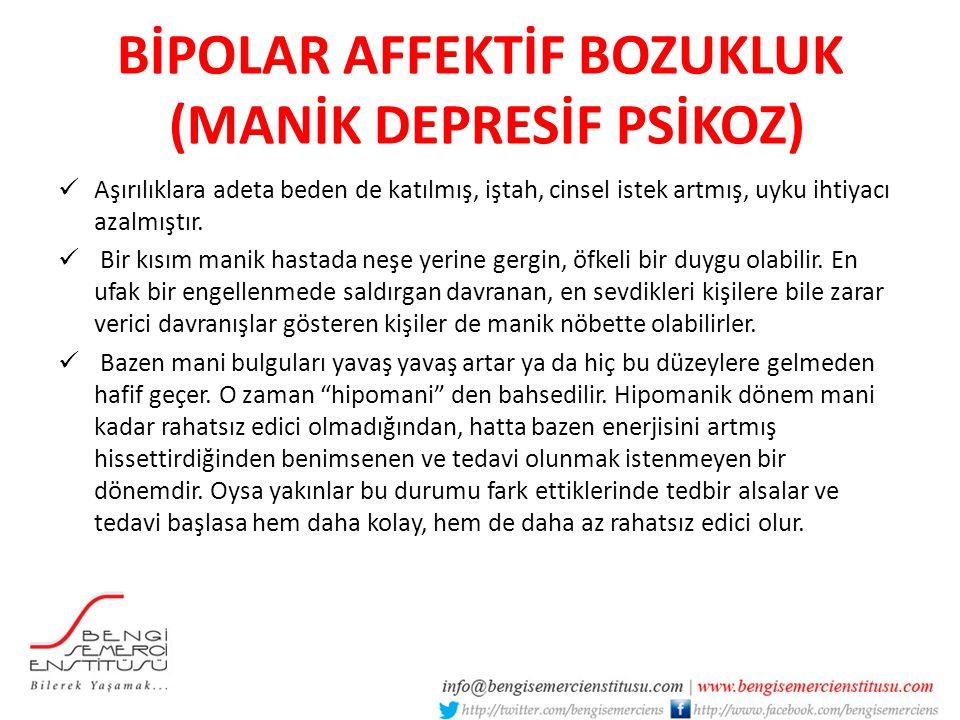 BİPOLAR AFFEKTİF BOZUKLUK (MANİK DEPRESİF PSİKOZ)