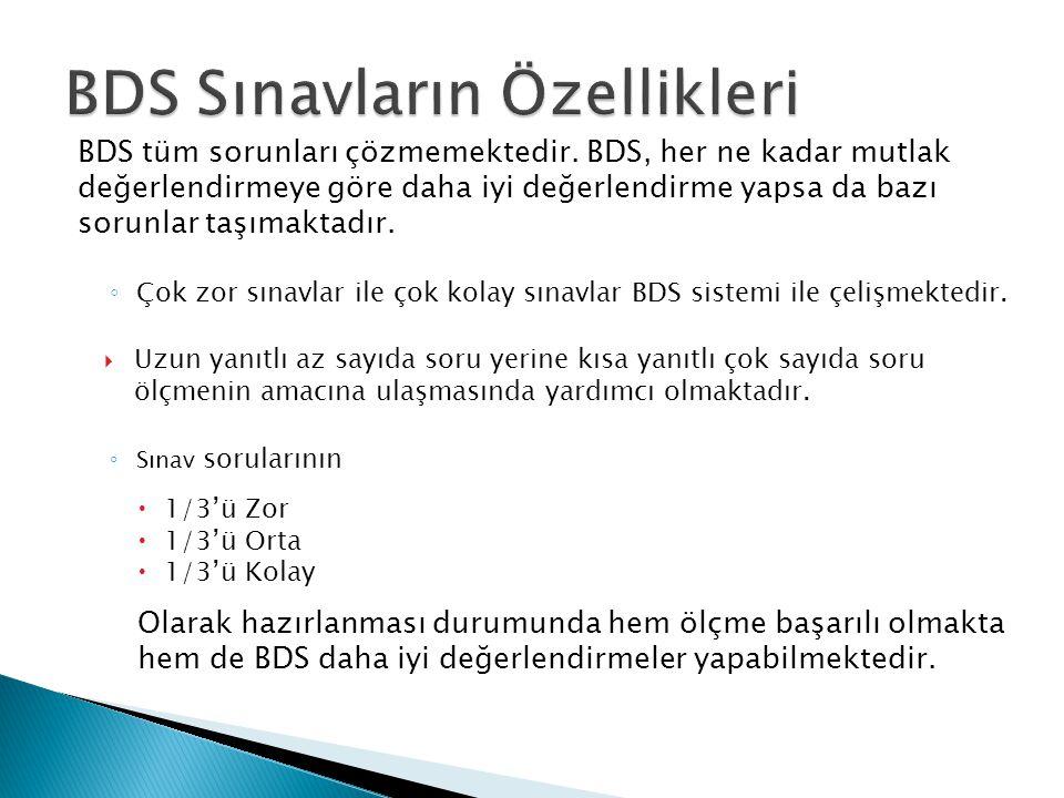 BDS Sınavların Özellikleri