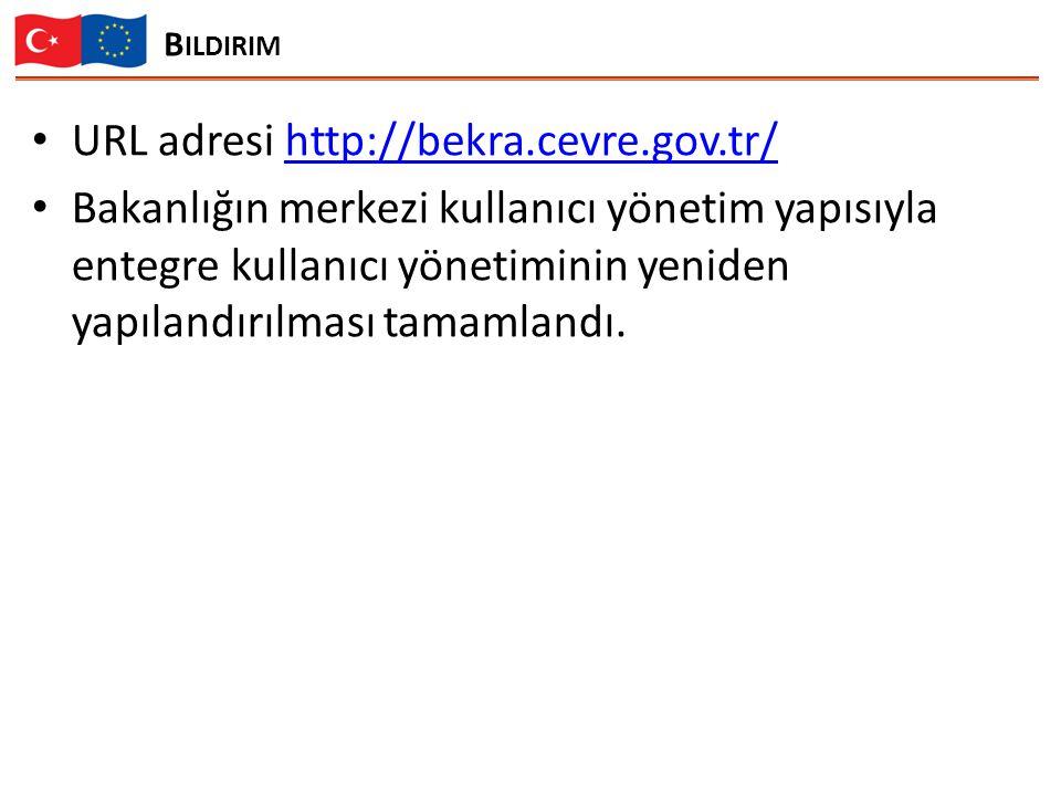 URL adresi http://bekra.cevre.gov.tr/