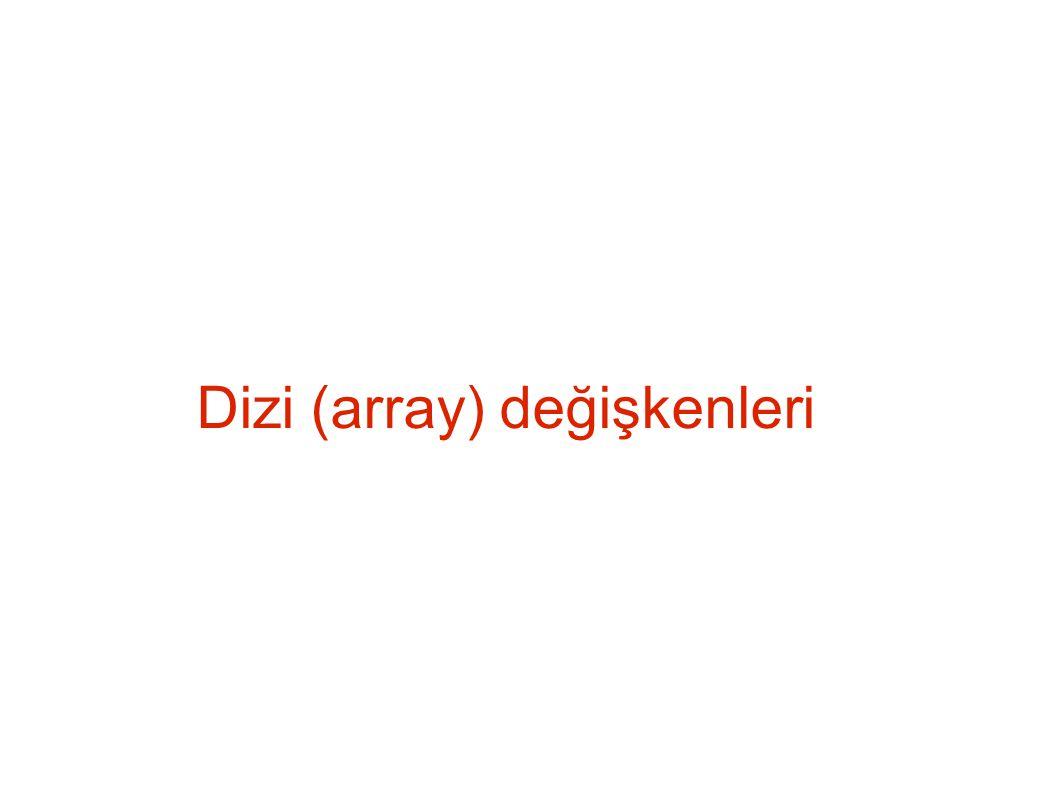 Dizi (array) değişkenleri