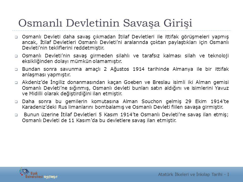 Osmanlı Devletinin Savaşa Girişi