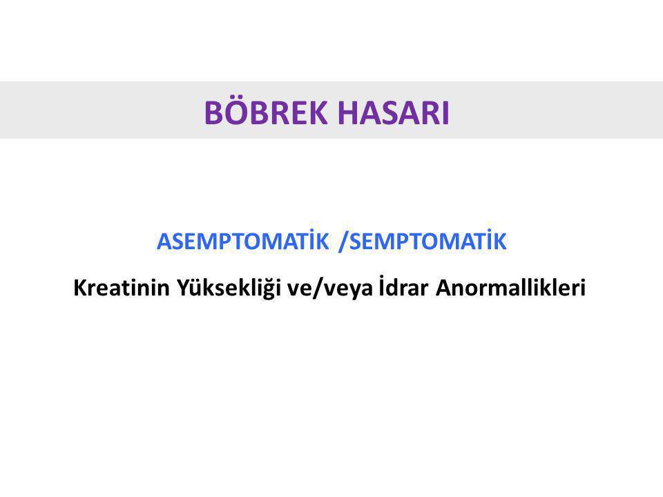 ASEMPTOMATİK /SEMPTOMATİK