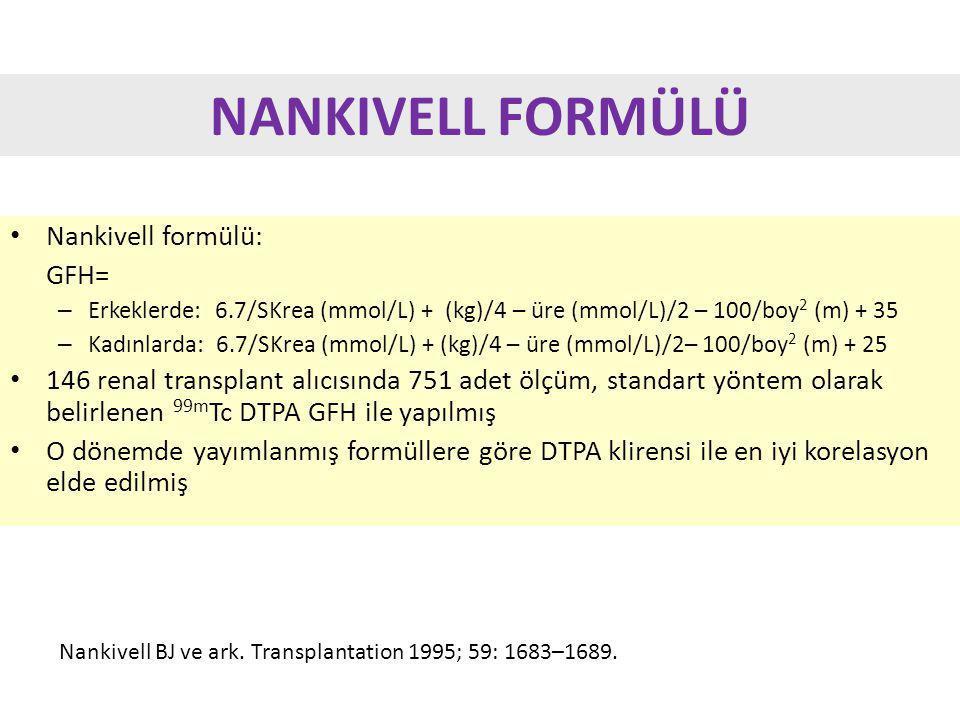 NANKIVELL FORMÜLÜ Nankivell formülü: GFH=