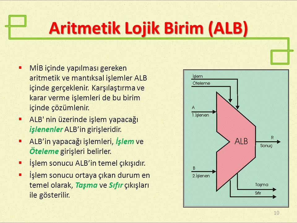 Aritmetik Lojik Birim (ALB)