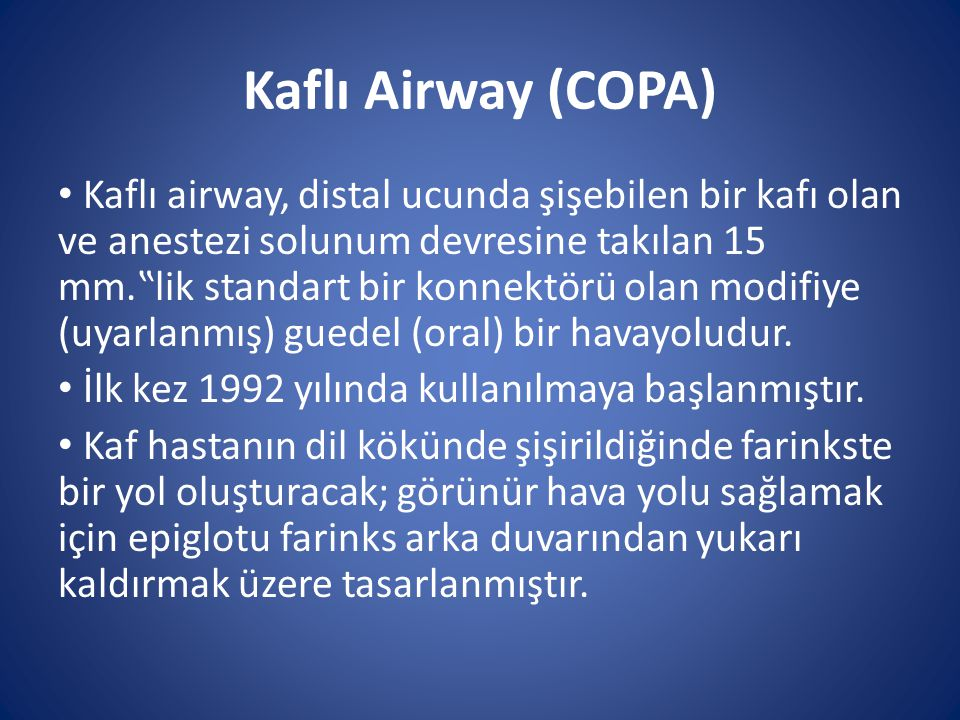 Kaflı Airway (COPA)