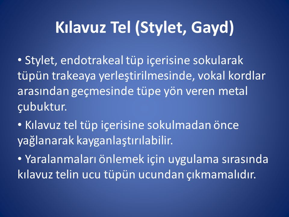 Kılavuz Tel (Stylet, Gayd)