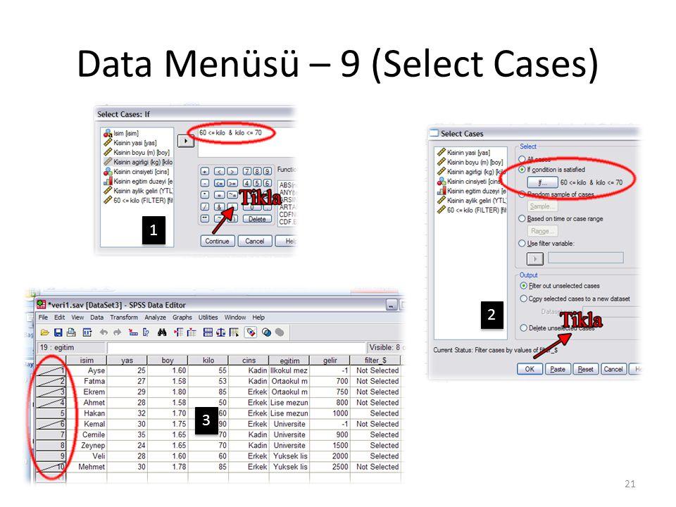 Data Menüsü – 10 (Select Cases)