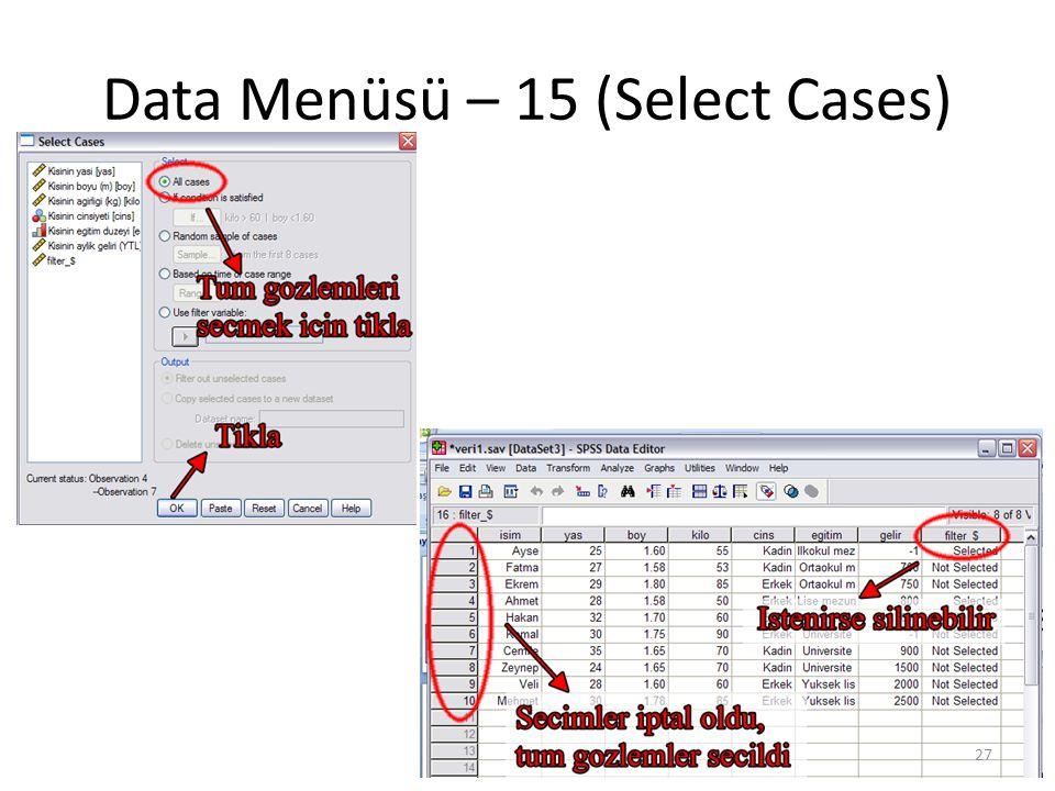 Data Menüsü – 16 (Weight Cases)