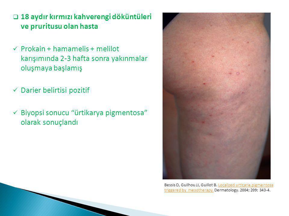 18 aydır kırmızı kahverengi döküntüleri ve pruritusu olan hasta