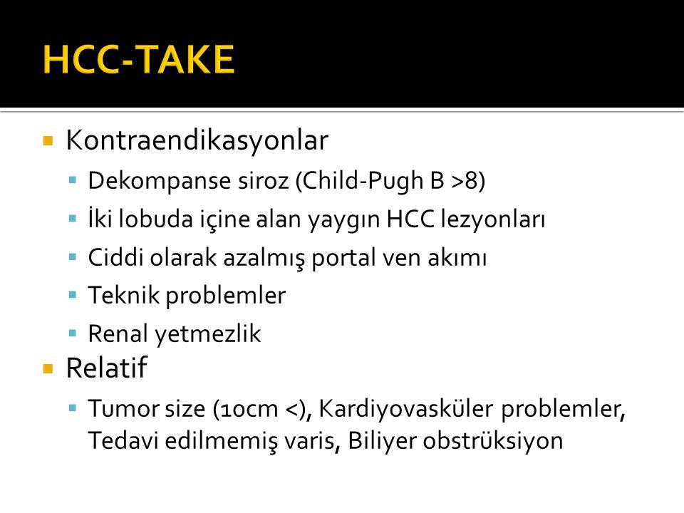 HCC-TAKE Kontraendikasyonlar Relatif