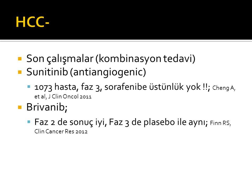 HCC- Son çalışmalar (kombinasyon tedavi) Sunitinib (antiangiogenic)