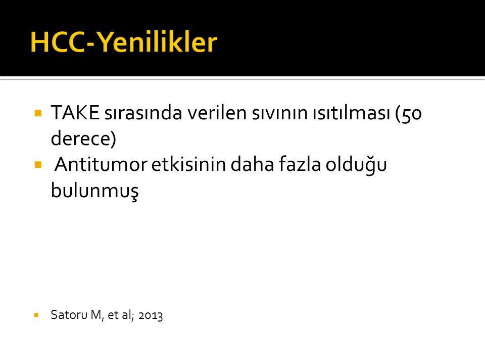 HCC-Yenilikler TAKE sırasında verilen sıvının ısıtılması (50 derece)