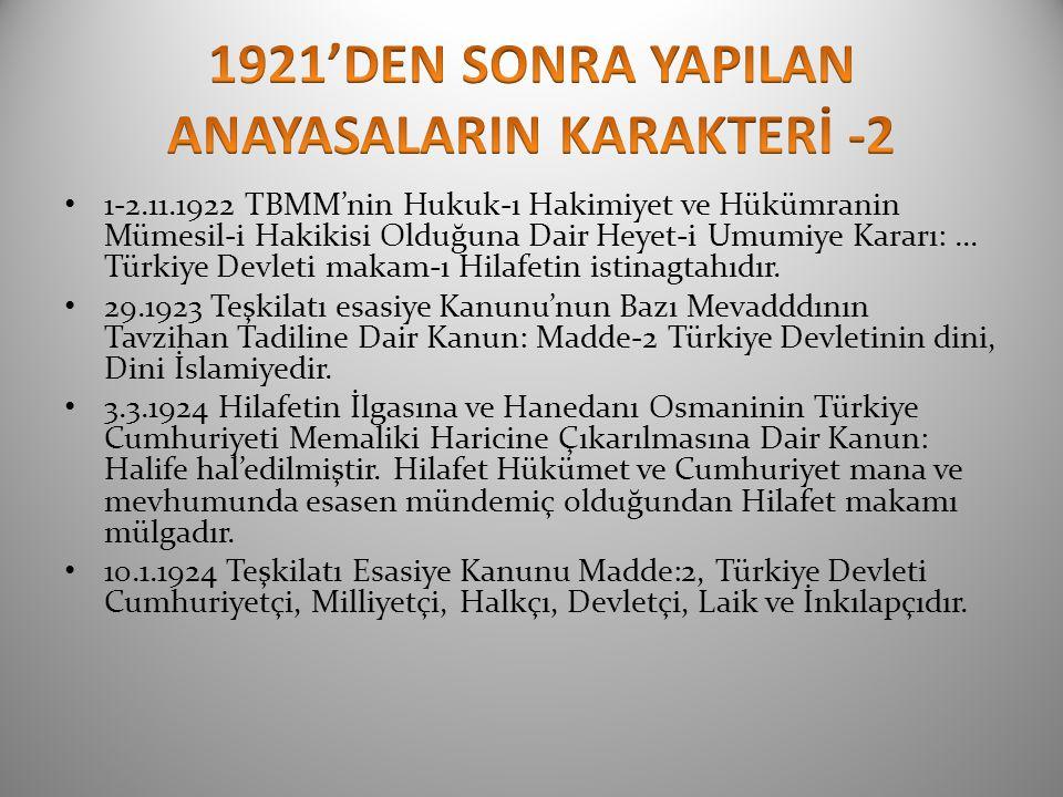 1921'DEN SONRA YAPILAN ANAYASALARIN KARAKTERİ -2