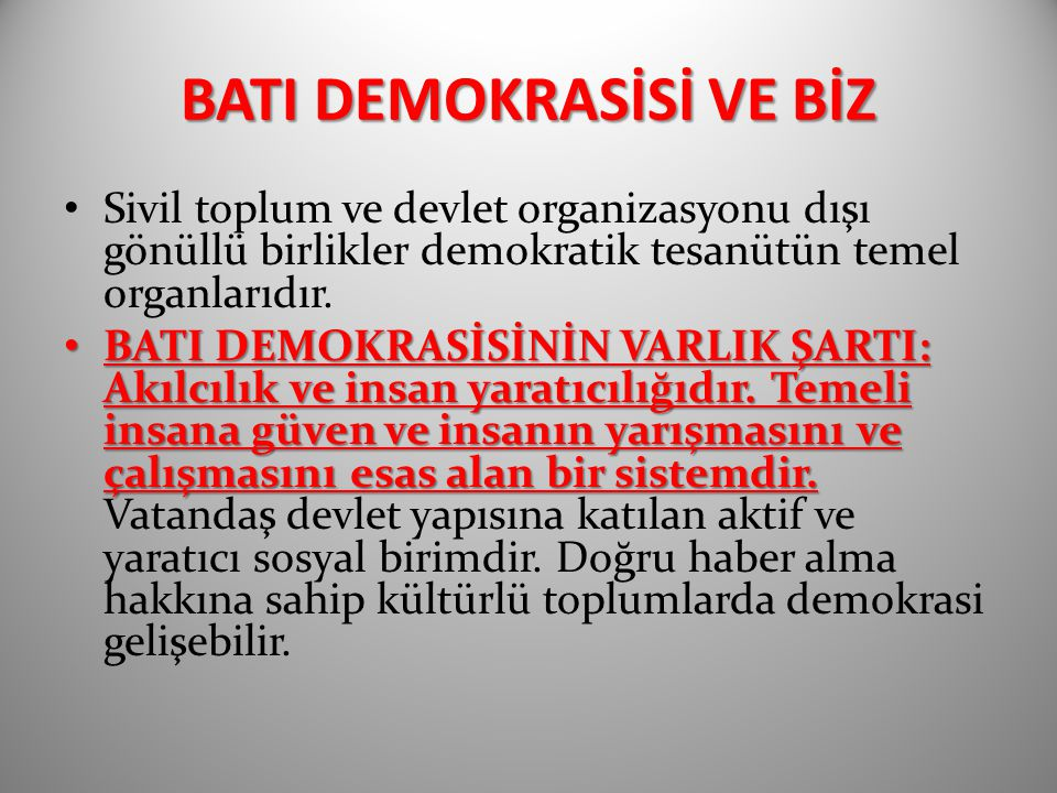 BATI DEMOKRASİSİ VE BİZ