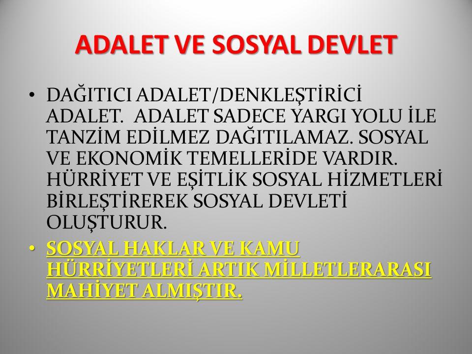 ADALET VE SOSYAL DEVLET