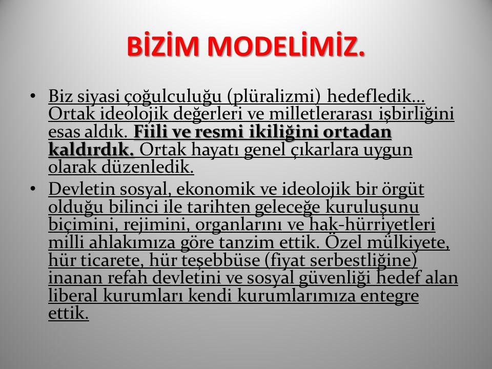 BİZİM MODELİMİZ.