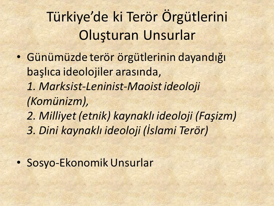 Türkiye'de ki Terör Örgütlerini Oluşturan Unsurlar